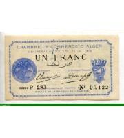 74073 - 1 FRANC Chambre de Commerce ALGER
